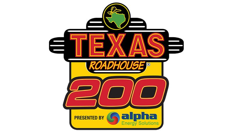 Texas Roadhouse 200 Presented by Alpha Energy Solutions